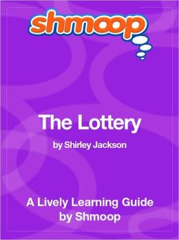 The Lottery - Shmoop Learning Guide