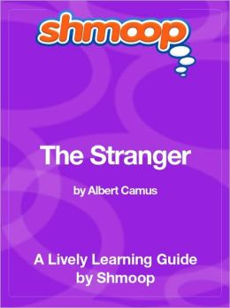 The Stranger - Shmoop Learning Guide