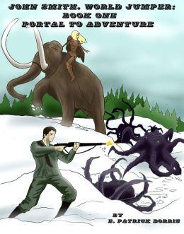 John Smith, World Jumper Book One: Portal to Adventure
