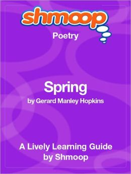 Spring - Shmoop Poetry Guide