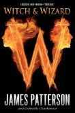"""Book Cover Image. Title: Witch and Wizard """"Book One"""" - Free Preview, Author: James Patterson"""