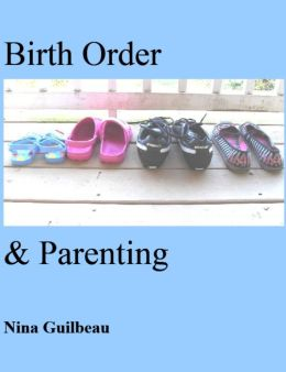 Birth Order & Parenting