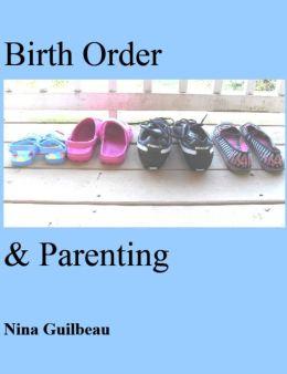 Birth Order & Parenting