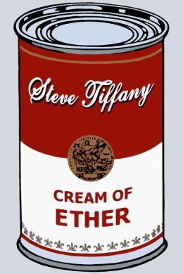 Cream of Ether