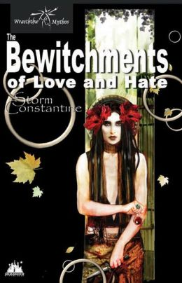 The Bewitchments of Love and Hate (Wraeththu Series #2)