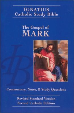 Ignatius Catholic Study Bible: The Gospel of Mark