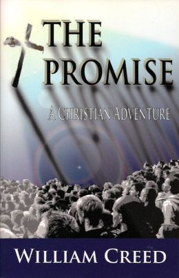 The Promise: A Christian Adventure Book Three