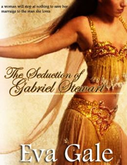 The Seduction of Gabriel Stewart