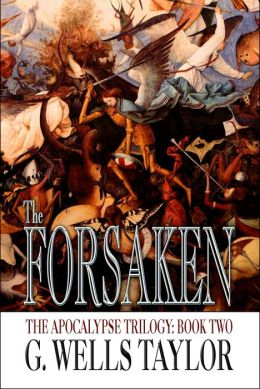 The Forsaken (Apocalypse Trilogy Series #2)
