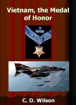 Vietnam, the Medal of Honor
