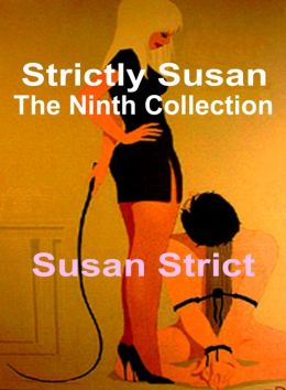 Strictly Susan: The Ninth Collection