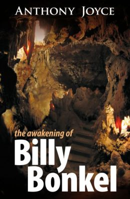 The Awakening of Billy Bonkel