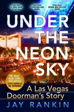 Under The Neon Sky...A Las Vegas Doorman's Story