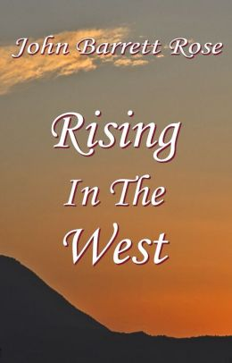 Rising in the West