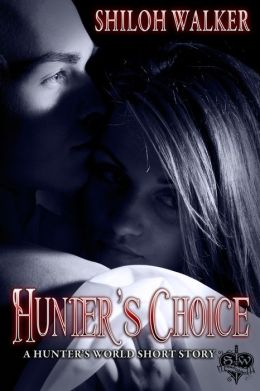 Hunter's Choice (Hunters Series)