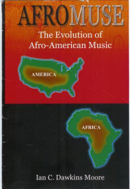Afro-Muse: The Evolution of African-American Music