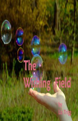 The Wishing Field