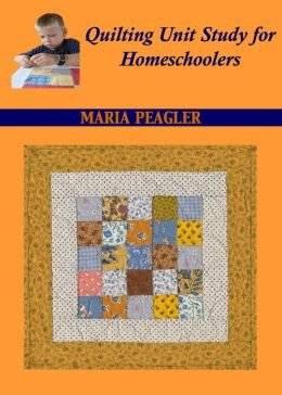 Quilting Unit Study for Homeschoolers