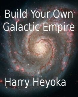 Build Your Own Galactic Empire