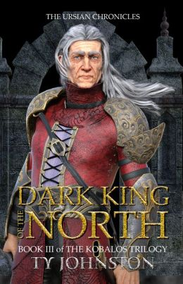Dark King of the North (Book III of the Kobalos Trilogy)