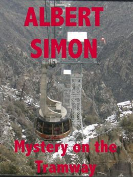 Mystery on the Tramway (Henry Wright Mystery Series #3)