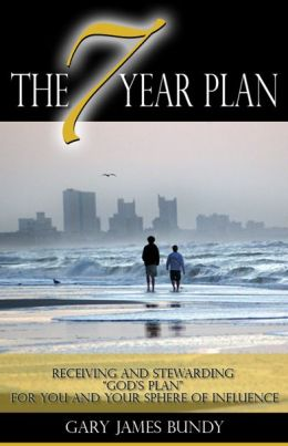 The 7 Year Plan