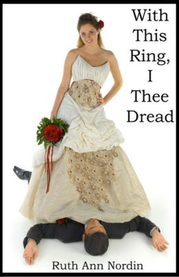 With This Ring, I Thee Dread