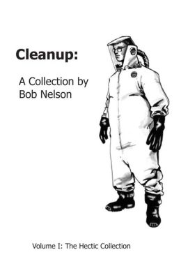Cleanup: Volume I: The Hectic Collection