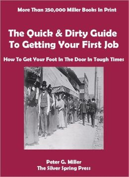 The Quick & Dirty Guide To Getting Your First Job