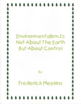 Environmentalism Not About the Earth But About Control