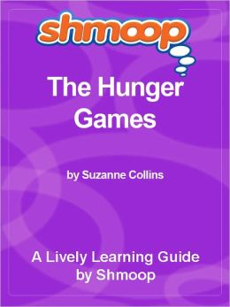 Shmoop Learning Guide - The Hunger Games
