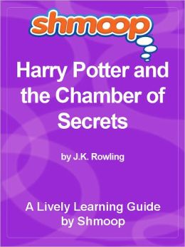 Shmoop Learning Guide - Harry Potter and the Chamber of Secrets