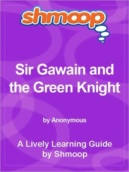 Shmoop Learning Guide - Sir Gawain and the Green Knight