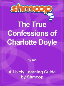 Shmoop Learning Guide - The True Confessions of Charlotte Doyle
