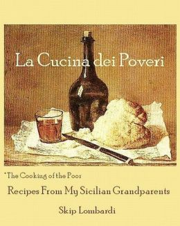 La Cucina dei Poveri (The Cooking of the Poor)