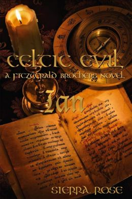 Celtic Evil A Fitzgerald Brothers Novel: Ian