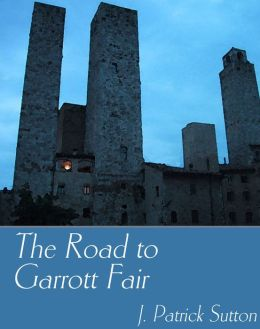 The Road to Garrott Fair
