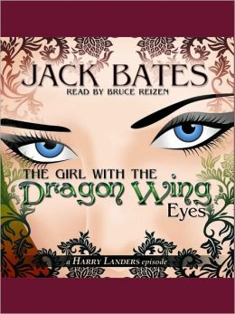 The Girl with the Dragon Wing Eyes