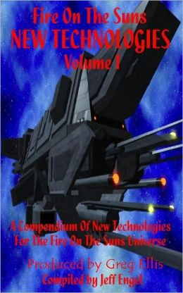 Fire On The Suns: New Technologies, Volume 1