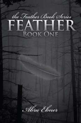 Feather: Book One of the Feather Book Series
