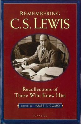 Remembering C. S. Lewis: Recollections of Those Who Knew Him