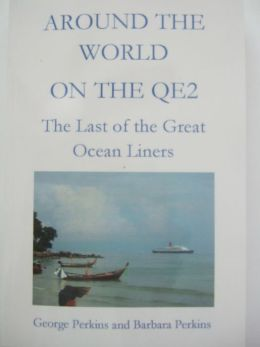 Around the World on the QE2: The Last of the Great Ocean Liners