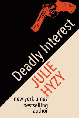Deadly Interest (Alex St James Mystery Series #2)