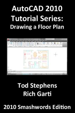 AutoCAD 2010 Tutorial Series: Drawing a Floor Plan