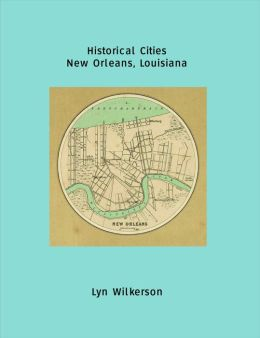 Historical Cities-New Orleans, Louisiana