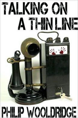 Talking On A Thin Line