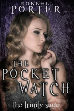 The Pocket Watch (The Trinity Saga, Book 1)