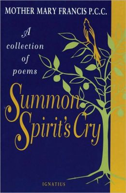 Summon Spirit's Cry: A Collection of Poems