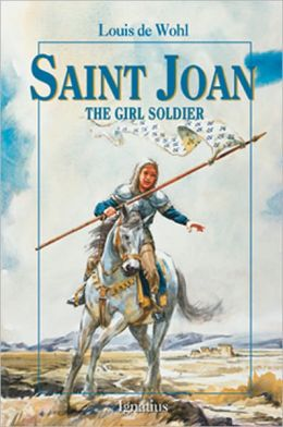 Saint Joan: The Soldier Girl