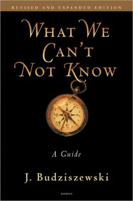 What We Can?t Not Know: A Guide